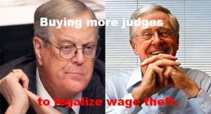 Koch Brothers and judges